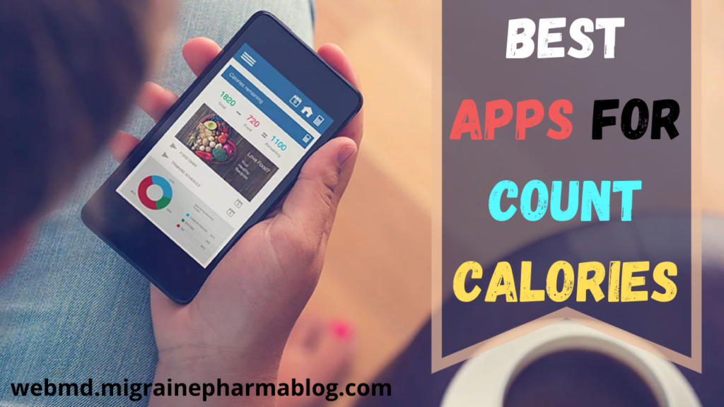 Best Apps For Count Calories