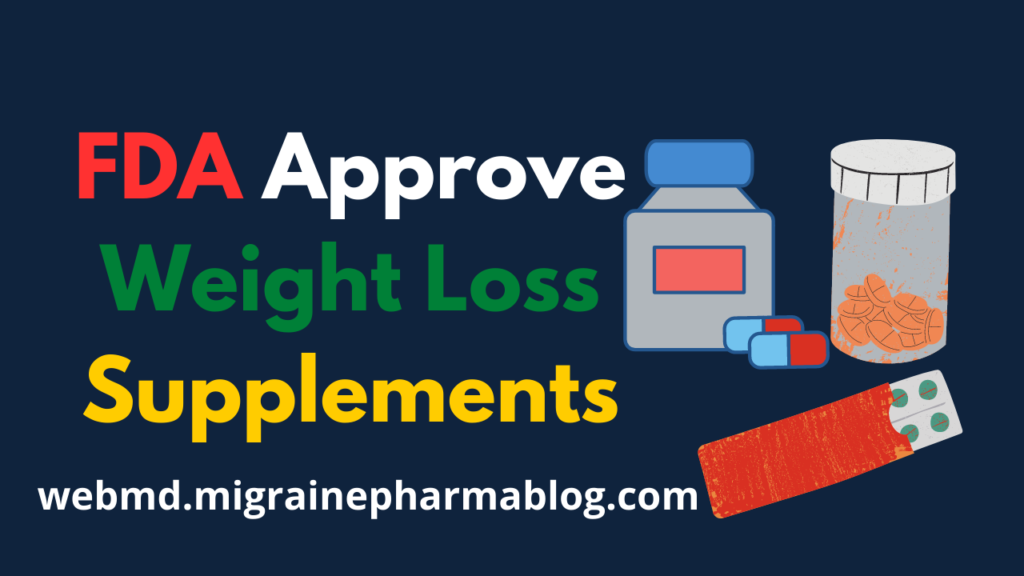 FDA Approve Weight Loss Supplements