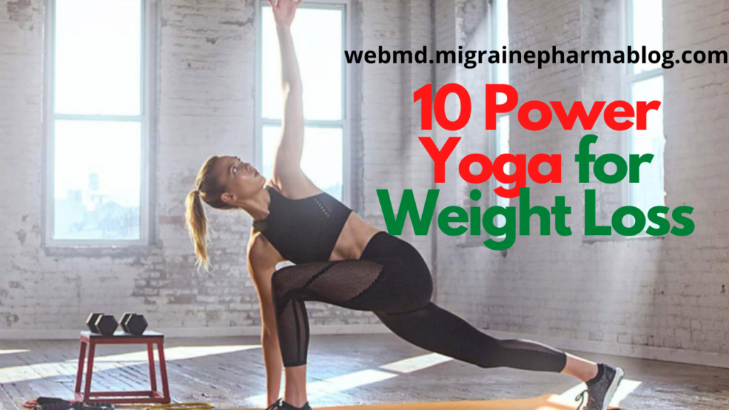 10 Power Yoga for Weight Loss