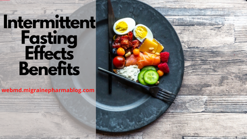 Intermittent Fasting Effects Benefits