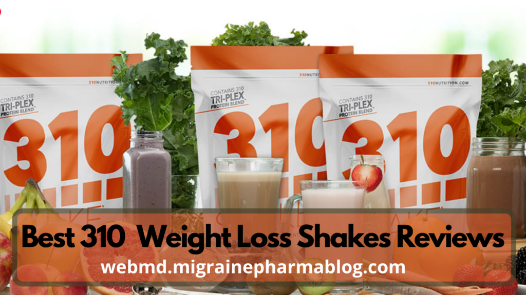 Best 310 Weight Loss Shakes Reviews