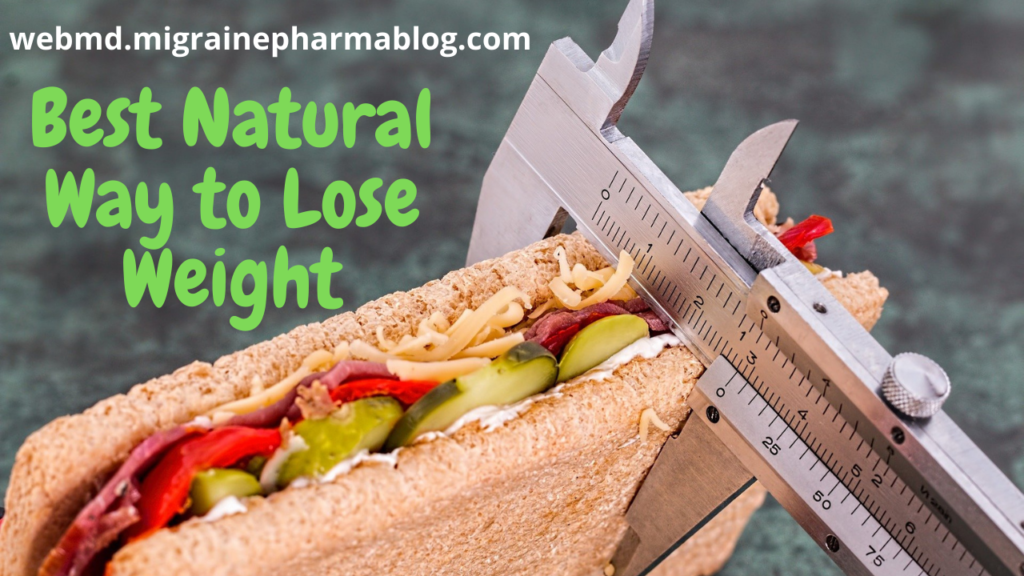 What is the Best Natural Way to Lose Weight?