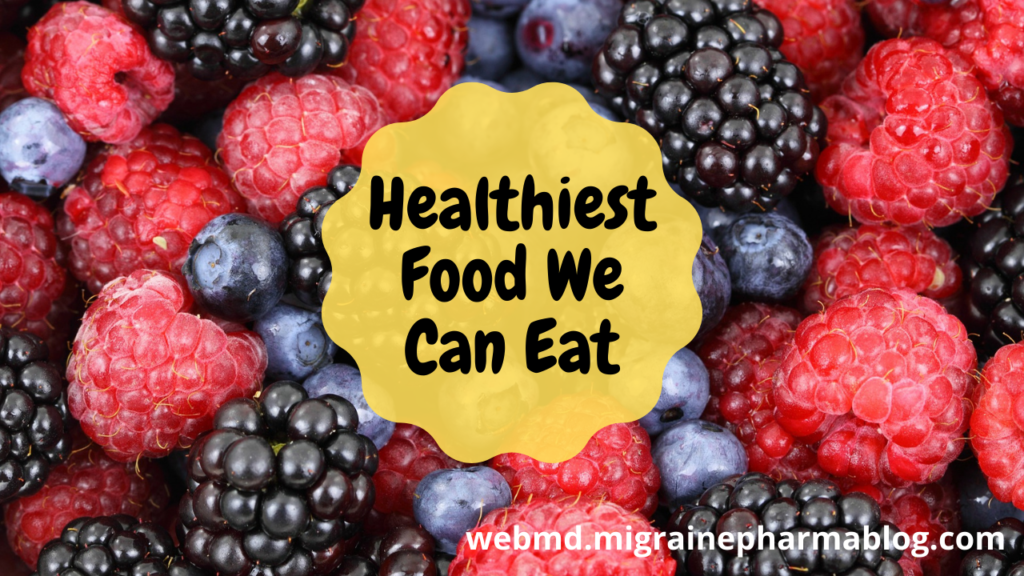 Healthiest Food We Can Eat